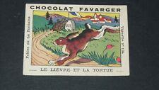 CHROMO 1935-1940 CHOCOLAT FAVARGER FABLES LA FONTAINE #134 LIEVRE TORTUE