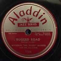 Wynonie Harris Rugged Road Come Back Baby VG+ ALADDIN 172 78 RARE