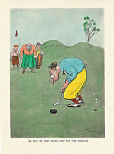 "H.M.BATEMAN "" HE SAYS HE ONLY PLAYS GOLF FOR THE EXERCISE "" 1919."
