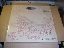 LP:  FUCK - Pretty.....Slow    NEW SEALED + Digital Download