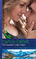 The Guardian's Virgin Ward Caitlin Crews Paperback Romance Book Books A11 LL323