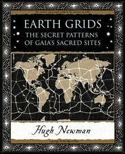 Earth Grids: The Secret Patterns of Gaia's Sacred Sites by Hugh Newman...
