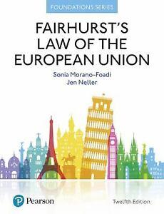 Fairhurst's Law Of The European Union Paperback
