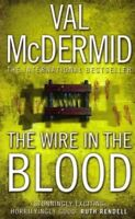 The Wire In The Blood By Val McDermid. 9780007869930