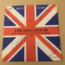 """Bryn Yemm The King And Di ( Signed Cover ) - Vinyl Record 7"""" Lady Diana Spencer"""