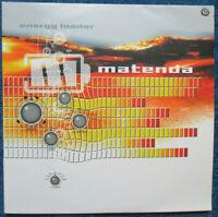 MATENDA - Energy Loader -  2 x Vinyl LP Sweden 2001  Spiral Trax