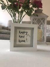 Happy New Home Frame Gift Handmade To Order! Free Postage