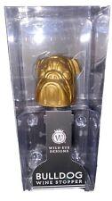 "Nip Wild Eye Designs 4"" Wine Bottle Stopper Cork Gold Dog Bulldog"