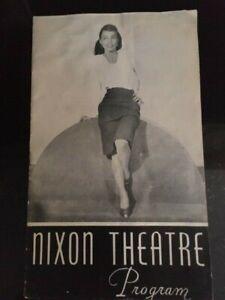 Vintage(1946)Nixon Theatre Program; Pittsburgh PA