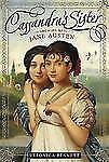 Cassandra's Sister Growing up Jane Austen by Veronica Bennett - lovely book!.