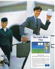 Publicité Advertising 1986 La carte Bleue Visa