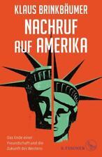 Nachruf auf Amerika - Klaus Brinkbäumer - 9783103972320 PORTOFREI