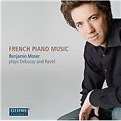 Benjamin Moser : French Piano Music CD (2013)