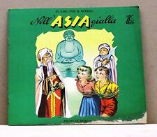 NELL'ASIA GIALLA [libro per bambini, in giro per il mondo, boschi, 59]