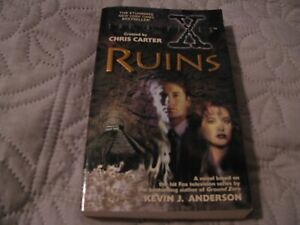 The X-Files Series (Chris Carter) Ruins by Kevin J. Anderson (1997, Mass Market)