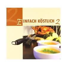 Einfach Köstlich 2 (2005, Gebundene Ausgabe)