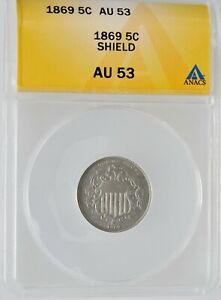 1869 U.S. Sheild 5C Nickel Graded ANACS AU 53 Beautiful Coin