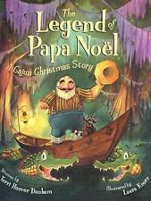 The Legend of Papa Noel: A Cajun Christmas Story-ExLibrary