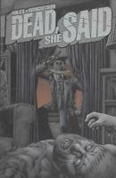 Dead, She Said! by Steve Niles & Bernie Wrightson TPB 2008 IDW Comics OOP