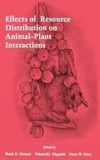 Effects of Resource Distribution on Animal Plant Interactions by Mark D. Hunter