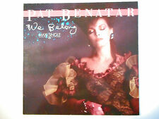 "MAXI 12"" POP 80s  ▒ PAT BENATAR : WE BELONG ( 3'40 )"
