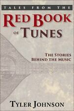 Tales from the Red Book of Tunes by Tyler Johnson (2014, Hardcover)