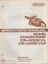 "ECHO CHAIN SAW OPERATOR""S MANUAL CS-400EVL, CS-400EVLP P/N 898 560-1453 0"