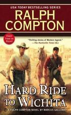 Hard Ride to Wichita by Ralph Compton and Marcus Galloway (2013, Paperback)