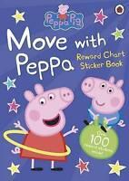 Peppa Pig Move with Peppa Reward Chart Sticker Book