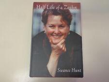 Half Life of a Zealot by Swanee Hunt SIGNED HBDJ Oil Magnate H.L. Hunt Heiress