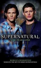 Supernatural: One Year Gone: By Dessertine, Rebecca