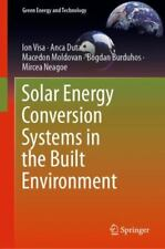 Green Energy and Technology Ser.: Solar Energy Conversion Systems in the Built …