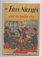Pieds Nickelés n°11. Ont la belle vie. FORTON. SPE 1949.