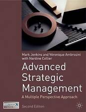 Advanced Strategic Management: A Multi-Perspective Approach, Collier, Nardine, A