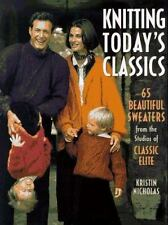 Knitting Today's Classics: 65 Beautiful Sweaters from the Studios of Classic Eli