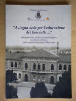 A degna sede per l'educazione dei fanciulli Bazzano scuola bologna emilia foto
