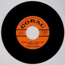 JOHNNY BURNETTE: Drinking Wine Spo-Dee-O-Dee / Butterfinders ROCKABILLY Coral 45