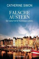 Falsche Austern von Catherine Simon (19.02.2018, Klappenbroschur)