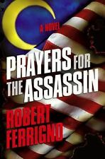 Assassin Trilogy: Prayers for the Assassin 1 by Robert Ferrigno (2006, Hardcover