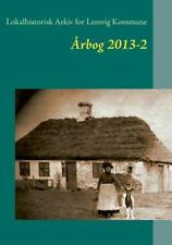 Lokalhistorisk Arkiv for Lemvig Kommune by Jens Erik Villadsen (2013, Paperback)