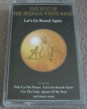 THE BEST OF THE AVERAGE WHITE BAND - LET'S GO ROUND AGAIN music cassette