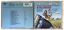 Cd CASTELLINA PASI Vol 3 IL VALZERONE ed altri successi OTTIMO 1992