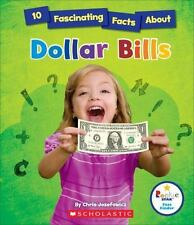Rookie Star(tm)--Fact Finder: 10 Fascinating Facts about Dollar Bills by...