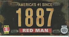 N-058 - Red Man Chewing Tobacco Since 1887 Vanity License Plate Unused