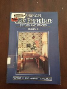 1988 American Oak Furniture Styles & Prices Book 3 by Robert & Harriett Swedberg