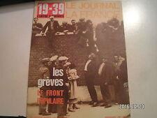**c Le Journal de la France 19-39 L'entre 2 guerres n°95 grèves Front populaire
