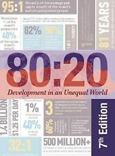 80:20 : Development in an Unequal World (2016, Paperback)