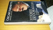 SHIGERU HAYASHI-OSCAR FARINETTI - STORIE DI CORAGGIO - 2013 - MONDADORI - SZ34