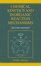 Chemical Kinetics and Inorganic Reaction Mechanisms by Smiljko Asperger...