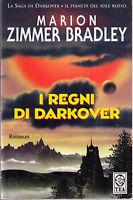 I regni di Darkover - Marion Zimmer Bradley - Libro Nuovo in offerta!